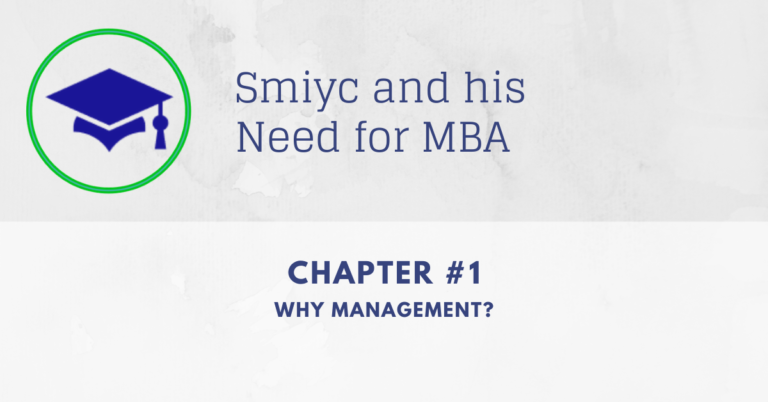 Smiyc tries to understand Why Management is required   Chapter #1
