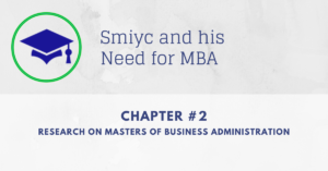 Smiyc researches on Masters of Business Administration | Chapter #2